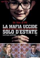 Mafie vraždí jenom v létě