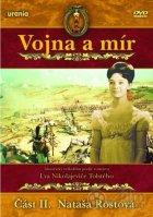 Vojna a mír II: Nataša Rostovová